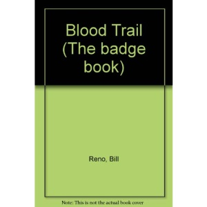 Blood Trail (The badge book)