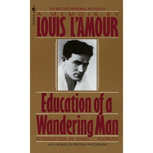 Education of a Wandering Man: A Memoir