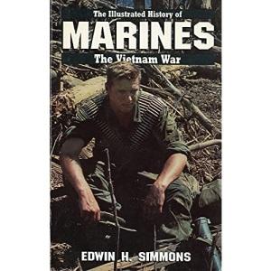Illustrated History of the Vietnam War: Marines v.1 (The Illustrated history of the Vietnam war)