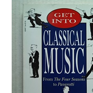 Get into Classical Music