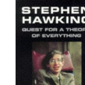 Stephen Hawking: A Quest for a Theory of Everything
