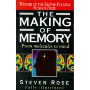 The Making of Memory: From Molecules to Mind