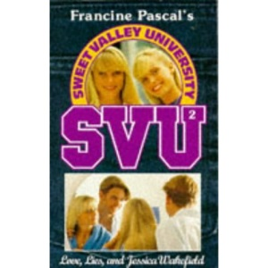 Love, Lies and Jessica Wakefield (Sweet Valley University)