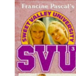 What Your Parents Don't Know (Sweet Valley University)