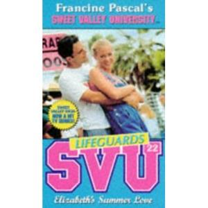 Elizabeth's Summer Love (Sweet Valley University)
