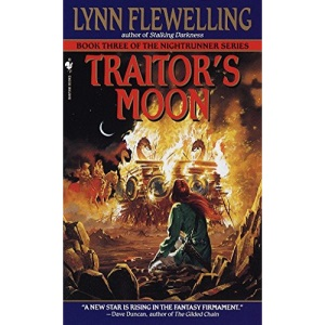 Traitor's Moon: The Nightrunner Series, Book 3: 03