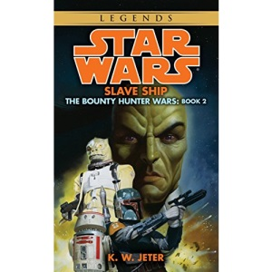 Slave Ship: Book 2 (Star Wars: the Bounty Hunter Wars)