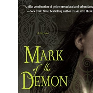 Mark of the Demon (Kara Gillian, Book 1)