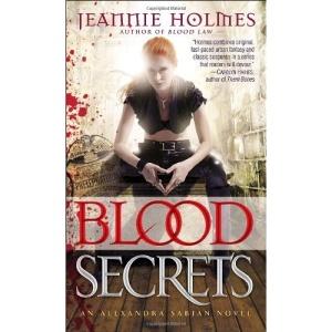 Blood Secrets: An Alexandra Sabian Novel (Alexandria Sabian)