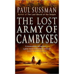 The Lost Army Of Cambyses: a heart-pounding and adrenalin – fuelled adventure thriller set in Egypt
