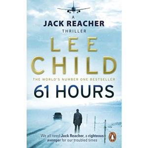 61 Hours: (Jack Reacher 14)