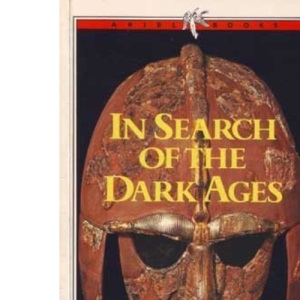 In Search of the Dark Ages (Ariel Books)