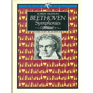 Beethoven Symphonies (Ariel Music Guides)
