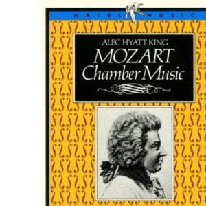 Mozart Chamber Music (Ariel Music Guides)