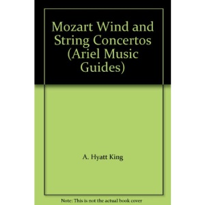 Mozart Wind and String Concertos (Ariel Music Guides)