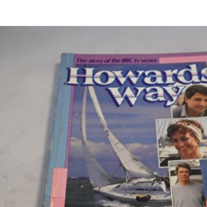 Howard's Way: The Story of the BBC tv Series