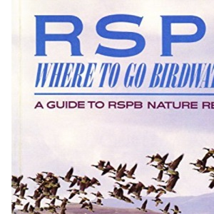 RSPB Where to Go Birdwatching :