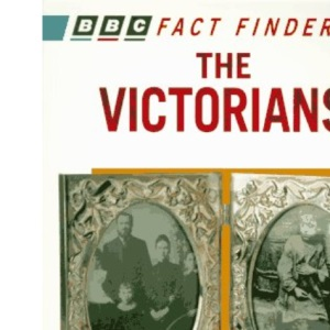 The Victorians (Factfinders)
