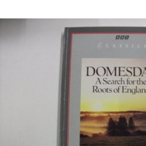 Domesday: A Search for the Roots of England (Classics)