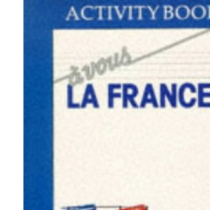 A Vous La France: Grammar Workbook : Exercises for Beginners in French (Language Workbooks)