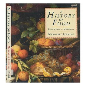 A History of Food: From Manna to Microwave