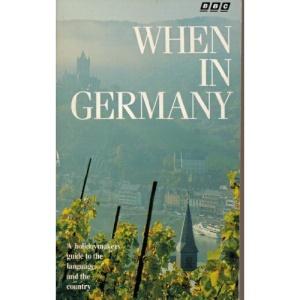 When in Germany