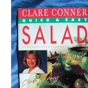Clare Connery's Quick and Easy Salads