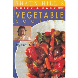 Shaun Hill's Quick and Easy Vegetable Cookery