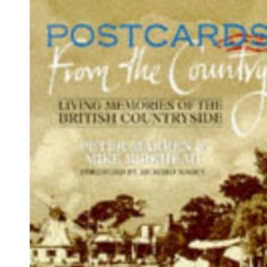 Postcards from the Country: Living Memories of the British Countryside