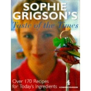 Sophie Grigson's Taste of the Times