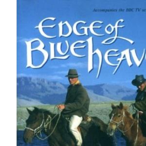 Edge of Blue Heaven: Journey Through Mongolia