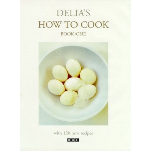 Delia's How to Cook Book One