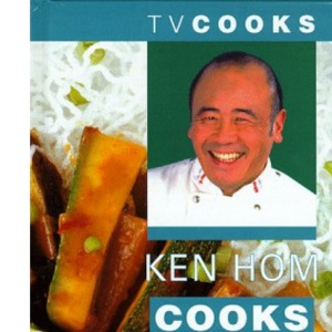 Ken Hom Cooks Noodles and Rice (TV Cooks S.)