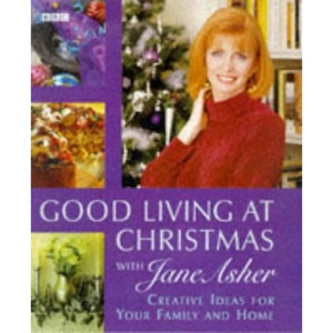 Good Living at Christmas with Jane Asher