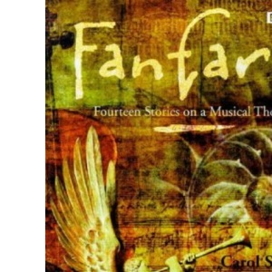 Fanfare: Fourteen Stories on a Musical Theme