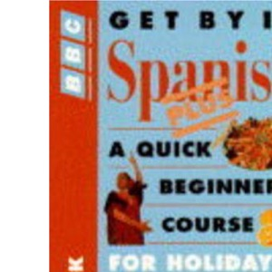 Get by in Spanish (Get by...series)