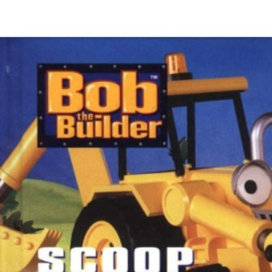 Bob The Builder: Scoop's in Charge (laminated)