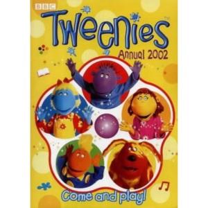 Tweenies- Tweenies Annual 2002(Laminated) (Tweenies S.)