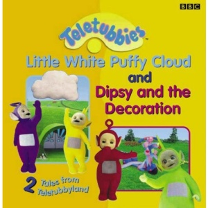 2 Tales from Teletubbyland: 2 Tales from Teletubbyland: Little Cloud and Dipsy and the Decoration (Teletubbies)