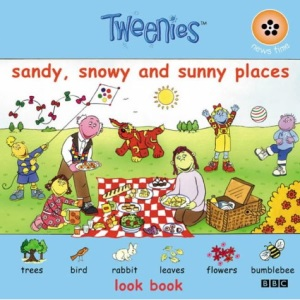 Tweenies- Look Book - Sandy, Snowy And Sunny Places(Pb)