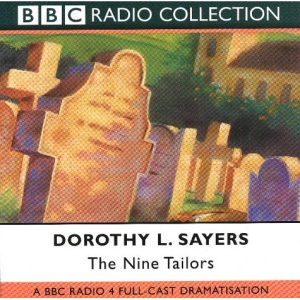 The Nine Tailors: BBC Radio 4 Full-cast Dramatisation (BBC Radio Collection)