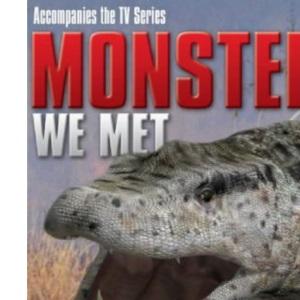 Monsters We Met