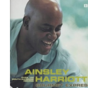 Ainsley Harriott's Gourmet Express 1