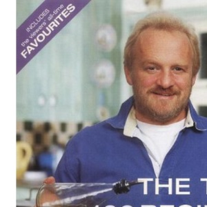 The Top 100 Recipes from Food and Drink: Includes the Viewers All-Time Favourite Dishes
