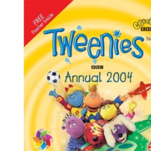 Tweenies Annual 2004 (Annuals)