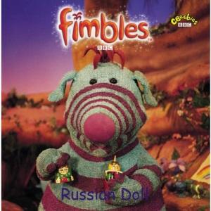 Russian Doll: Russian Doll (Fimbles)