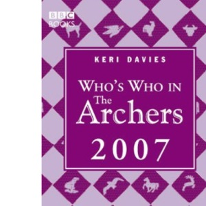Who's Who in The Archers 2007