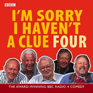 I'm Sorry I Haven't a Clue: Volume 4