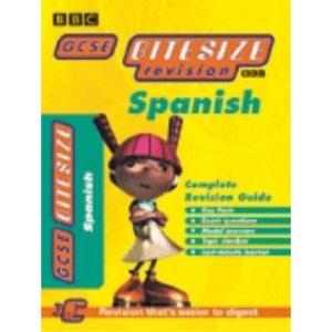 GCSE BITESIZE COMPLETE REVISION GUIDE SPANISH (Bitesize GCSE)