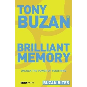 Brilliant Memory: Unlock the Power of Your Mind (Buzan Bites)